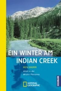 Ein Winter am Indian Creek (Livre en allemand)