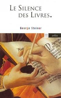 Le silence des livres : Suivi de Ce vice encore impuni