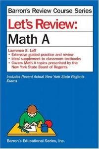 Let's Review: Math A