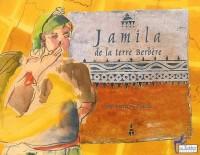 Jamila, de la terre berbère & Chants de femmes berbères