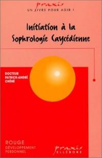 Initiation à la sophrologie caycédienne