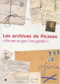 Les archives de Picasso : « On est ce que l'on garde ! »