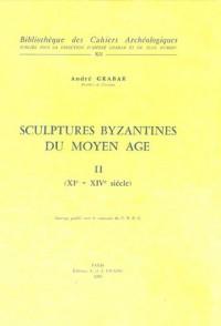 Sculptures byzantine du Moyen-Age (XIe-XIVe siècles), tome II