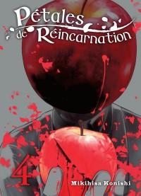Petales de Réincarnation - Tome 4