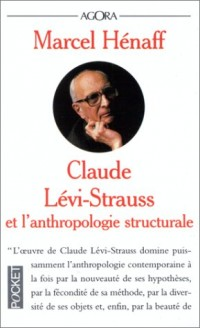 Claude Levi Strauss et l'Anthropologie structurale
