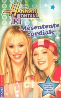 Hannah Montana, Tome 2 : Mésentente cordiale