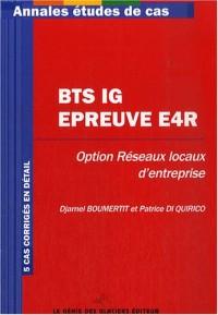 Annales Informatique de gestion, administration et exploitation du réseau, BTS informatique de gestion, option Réseaux locaux d'entreprise : Epreuve E4R/étude de cas