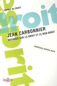 Jean Carbonnier : Regards sur le droit et le non-droit