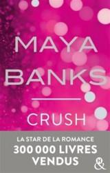 Crush: Un désir dangereux. Un amour interdit.