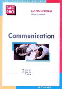 Communication : Bac pro Secrétariat, 1ère
