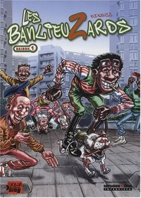 Les Banlieuzards, Tome 1 :