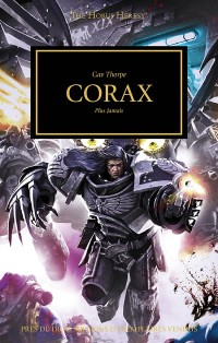 The Horus Heresy, Tome 40 : Corax : Plus jamais