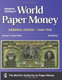 Standard Catalog of World Paper Money: General Issues 1368-1960