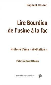 Lire Bourdieu de l'usine à la fac : Histoire d'une