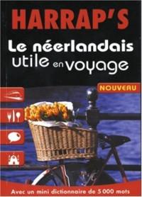 Le Néerlandais utile en voyage