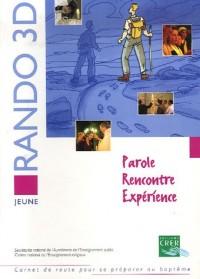 Rando 3D jeune : Parole Rencontre Expérience