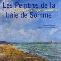 Les Peintres de la baie de Somme : Autour de l'impressionnisme