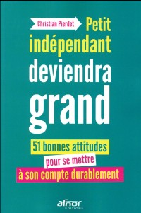 Petit Independant Deviendra Grand !