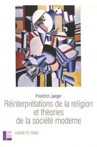 Réinterprétations de la religion et théories de la société moderne : Religion et libéralisme en Europe et aux Etats-Unis : étude comparée