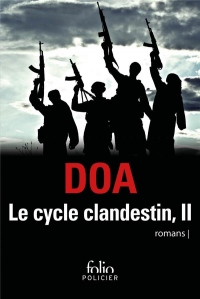 Le cycle clandestin (Tome 2)