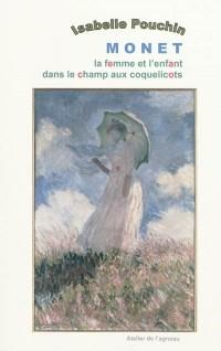 Monet, la femme et l'enfant dans le champ aux coquelicots