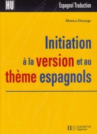 Initiation à la version et au thème espagnols