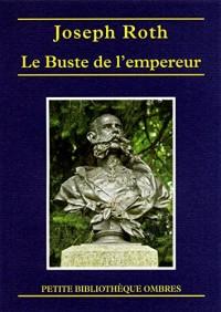 Le Buste de l'empereur ; Le Triomphe de la beauté ; Le Marchand de corail