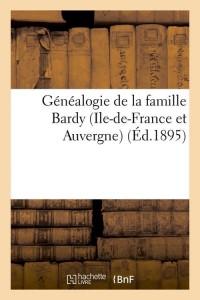 Généalogie de la Famille Bardy  ed 1895