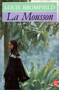 La Mousson : Roman sur les Indes modernes