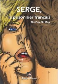 Serge, le Prisonnier Français
