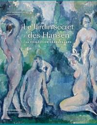 Le Jardin secret des Hansen : La collection Ordrupgaard