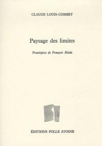 Paysage des limites