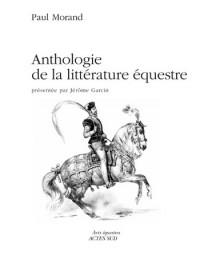 Anthologie de la littérature équestre