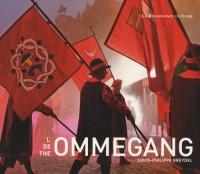 L'Ommegang : Edition trinlingue français-néerlandais-anglais