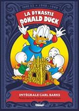 La Dynastie Donald Duck - Tome 23: 1948 / 1949 - Perdus dans les Andes ! et autres histoires
