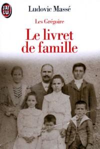 Les Grégoire, Tome 1 : Le livret de famille