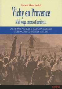 Vichy en Provence (1940-1942)