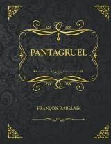 Pantagruel: Edition Collector - François Rabelais