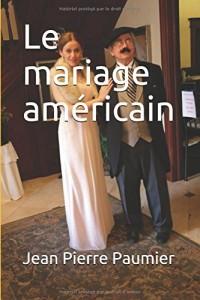 Le mariage américain
