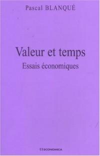 Valeur et temps : Essais économiques