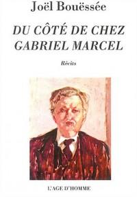 Du côté de chez Gabriel Marcel