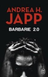 Barbarie 2.0 [Poche]