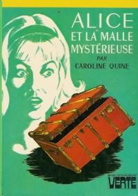 Alice et la malle mystérieuse : collection : Bibliothèque verte cartonnée & illustrée