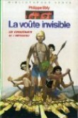 La Voûte invisible