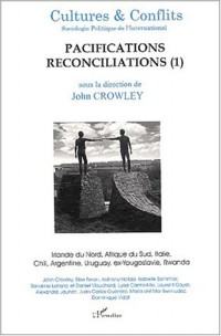 Cultures & conflits n.40 automne 99 : pacifications reconciliations