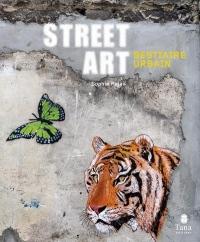 Street Art bestiaire urbain