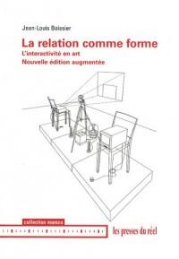 La relation comme forme : L'interactivité en art (1Cédérom)