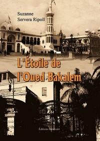 L'Etoile de l'Oued Bakalem