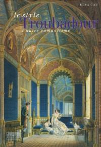 Le style Troubadour : L'autre romantisme