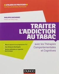 Traiter l'addiction au tabac - avec les thérapies comportementales et cognitives